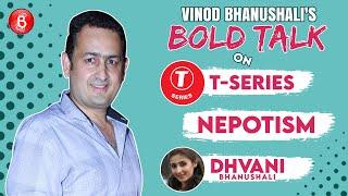 Vinod Bhanushali's BOLD Talk On T-Series, Daughter Dhvani Bhanushali, The Nepotism Debate & Piracy