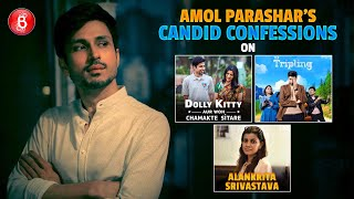 Amol Parashar's CANDID Chat On Tripling, Dolly Kitty Aur Woh Chamakte Sitare & Alankrita Srivastava