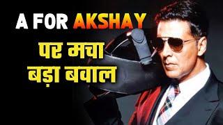 A For Akshay Kumar Se Hua Bada Bawal, Social Media Par Ho Raha Hai Trend