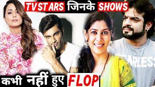 TV Stars Jinke Shows Kabhi Nahi Hote Flop | Hina Khan, Karan Patel, Karan Singh Grover