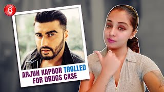 Arjun Kapoor Trolled Massively After His Name Crops Up In The NCB Drugs Case