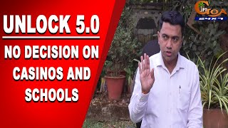 #Unlock5 | No decision on Casinos and Schools yet, theaters to start from 15th: CM