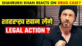 Shahrukh Khan To Take Legal Action After His Name Involved In Drug Case ?