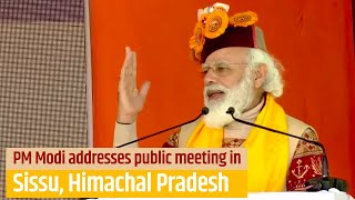 PM Modi addresses public meeting in Sissu, Himachal Pradesh | PMO