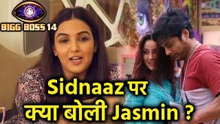Bigg Boss 14: Sidharth Shukla Aur Shehnaz Ki Jodi Sidnaaz Par Kya Boli Jasmin Bhasin? | BB 14 Update