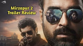 Mirzapur 2 Trailer - Review - Rakesh Zala