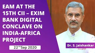 EAM's inaugurates the 15th CII - Exim Bank Digital Conclave on India-Africa Project Partnership
