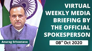 Virtual Weekly Media Briefing By Official Spokesperson  (08 October 2020)