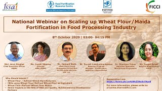 National Webinar on Scaling up Wheat Flour/Maida Fortification in the food processing industry