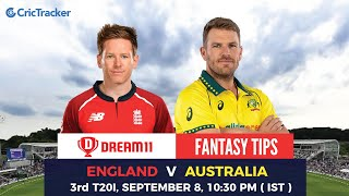 ENG vs AUS 3rd T20I Dream11 | ENG v AUS Dream11 team | ENG v AUS Dream11 Team Analysis | CricTracker