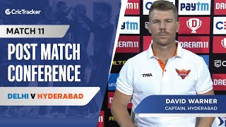 David Warner spoke about his team's first win; Kane Williamson's return and the inclusion of A Samad