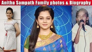 Anitha Sampath Family photos - Anitha Sampath Biography