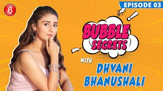 Dhvani Bhanushali Reveals How Her Friends SCARE Her With Prank Calls | Bubble Secrets