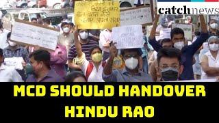MCD Should Handover Hindu Rao, Kasturba Hospitals To State Govt If Unable To Run: Satyendar Jain