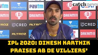 IPL 2020: Dinesh Karthik Praises AB De Villiers' Performance After losing Match To RCB | Catch News