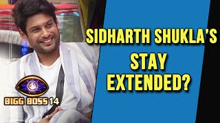 Bigg Boss 14: Sidharth Shukla Stay In The House Extended? | Bigg Boss 2020