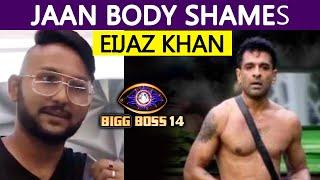 Bigg Boss 14: Farm Task Ke Dauran Jaan Ne Ki Eijaz Ki Body Shaming
