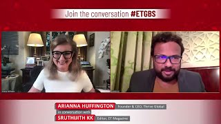 This is time to reimagine a healthier, inclusive world: Arianna Huffington at ETGBS 2020