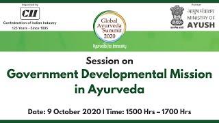 CII Global Ayurveda Summit 2020: Session on Government Developmental Mission in Ayurveda