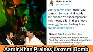 Aamir Khan Praises Laxmmi Bomb Trailer, Akshay Kumar Says Men For Men, Trollers Ki Class Le Li