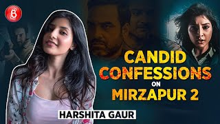 Harshita Gaur's Candid Confessions On Mirzapur 2