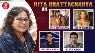 Jaan Kumar Sanu's Mom Rita Bhattacharya Talks On Nikki Tamboli, Eijaz Khan & Salman Khan | Bigg Boss