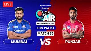 Mumbai v Punjab - Pre-Match Show - In the Air - Indian T20 League Match 36
