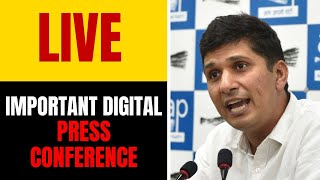 AAP MLA Saurabh Bhardwaj addressing an Important Press Conference   LIVE