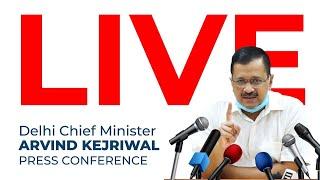 Delhi Chief Minister Shri Arvind Kejriwal Addressing an Important Press Conference | LIVE