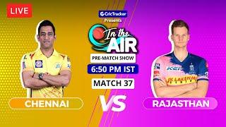 Chennai v Rajasthan - Pre-Match Show - In the Air - Indian T20 League Match 37