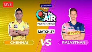Chennai v Rajasthan - Post-Match Show - In the Air - Indian T20 League Match 37