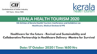 "CII Kerala Health Tourism 2020: Panel Discussion on ""Healthcare for the future"""