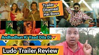 Ludo Trailer Review, Is Trailer Ne To Andhadhun Ki Yaad Dila Di, Ye Film DHAMAAL Karegi Diwali Mein