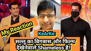 Salman Khan का बिगबास 14 और फिल्म देखेनेवाले Shameless है, Surya Reaction On KeArKe Comment