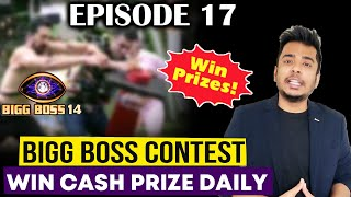 Bigg Boss 14 Contest | WIN Cash Prize Daily | Kaun Hoga Episode 17 Ka Contestant Of The Day? | BB 14