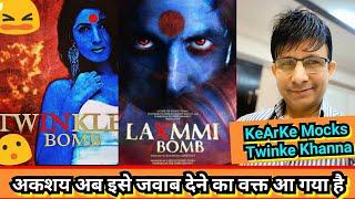 KeArKe Ne AkshayKumar Ki Wife Ko Twinkle B@mb,Akki Ab Ise Jawaab Do