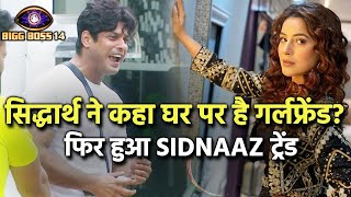 Bigg Boss 14: Sidharth Shukla CONFIRMS He Has A GF Outside The House; Kaun Hai Wo?