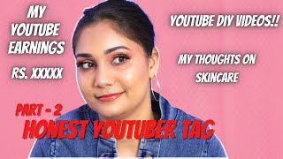 My Youtube Earnings? Youtubers Talking about Social Issues, Good Vibes? Honest Youtuber Tag Part 2