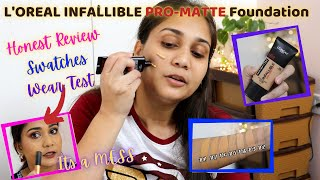 Loreal Infallible Pro Matte Foundation Review + GIVEAWAY / Swatches + Wear Test / Nidhi Katiyar
