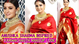 Anushka Sharma Inspired करवा चौथ  Makeup & Hair / Easy Karwachauth Makeup & Hair / Nidhi Katiyar