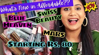 What's New in Affordable ? Blue Heaven, Swiss beauty, MARS / Starting Rs. 80 / Nidhi Katiyar
