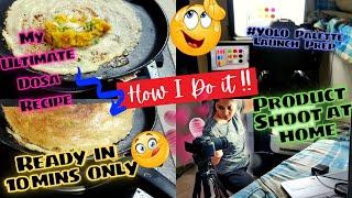 VLOG: My Dosa Recipe / Best crispy Dosa in 10 Mins, #YOLO Palette Launch Prep | Nidhi Katiyar