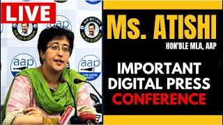 LIVE | Senior AAP Leader & MLA Atishi addressing an Important Press Conference