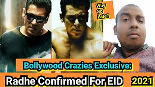 Bollywood Crazies Exclusive: Radhe Confirmed For EID 2021