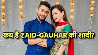 Good News! Here Is When Zaid Darbar And Gauhar Khan Will Get Married?