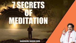 7 Secrets of Meditation