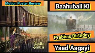 Radhe Shyam Motion Poster Review, Makers Surprise Fans On Prabhas Birthday
