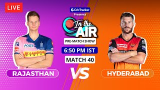 Rajasthan v Hyderabad - Pre-Match Show - In the Air - Indian T20 League Match 40