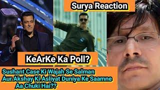 Sushant Ki Wajah Se Kya Salman Aur Akshay Ki Asli Sachayi Duniya Ke Saamne Aa Gayi Hai, KeArKe Poll