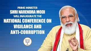 PM Modi inaugurates National Conference on Vigilance and Anti-Corruption
